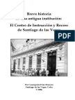 Breve Historia Del Centro de Instrucción y Recreo de Santiago de las Vegas