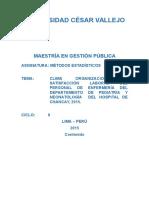 Clima Organizacional y Satisfacción Laboral Del Personal de Enfermería Del Departamento de Pediatría y Neonatología Del Hospital de Chancay, 2015