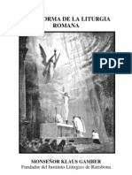 La Reforma De La Liturgia Romana - Klaus Gamber