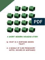 A Short Modern HOUSING STORY...