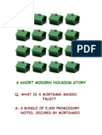 A Short Housing Story - How They Steal Your Home