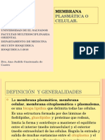 Membrana Plasmática o Celular Dra Guatemala 2016