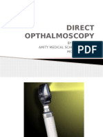 Direct Opthalmoscopy to do fundus test