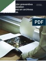 Conservacion Preventiva y Plan de Gestion de Desastres en Archivos y Bibliotecas