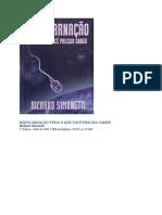 Reencarnacao Tudo o Que Voce Precisa Saber - Richard Simonetti