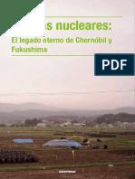 Heridas Nucleares- El Legado Eterno de Chernóbil y Fukushima