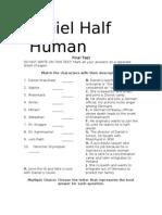 Daniel Half Human Final Test