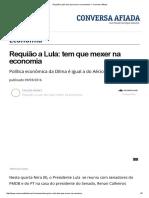 Requião a Lula_ Tem Que Mexer Na Economia — Conversa Afiada