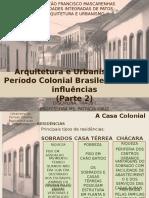 Arquitetura e Urbanismo Do Periodo Colonial Brasileiro e Suas Influencias_ Parte 2