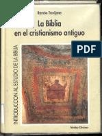 Trevijano, La Biblia y El Cristianismo Antiguo