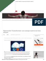 Operación Transformer_ Un Cuerpo Nuevo en Tres Meses _ Transformer