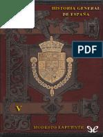 Lafuente, Modesto - [Historia General de Espana 05] Historia General de Espana - V [24868] (r1.0)