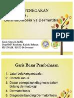 Penegakan DIagnosisi Dermatofita dan Dermatofitosis