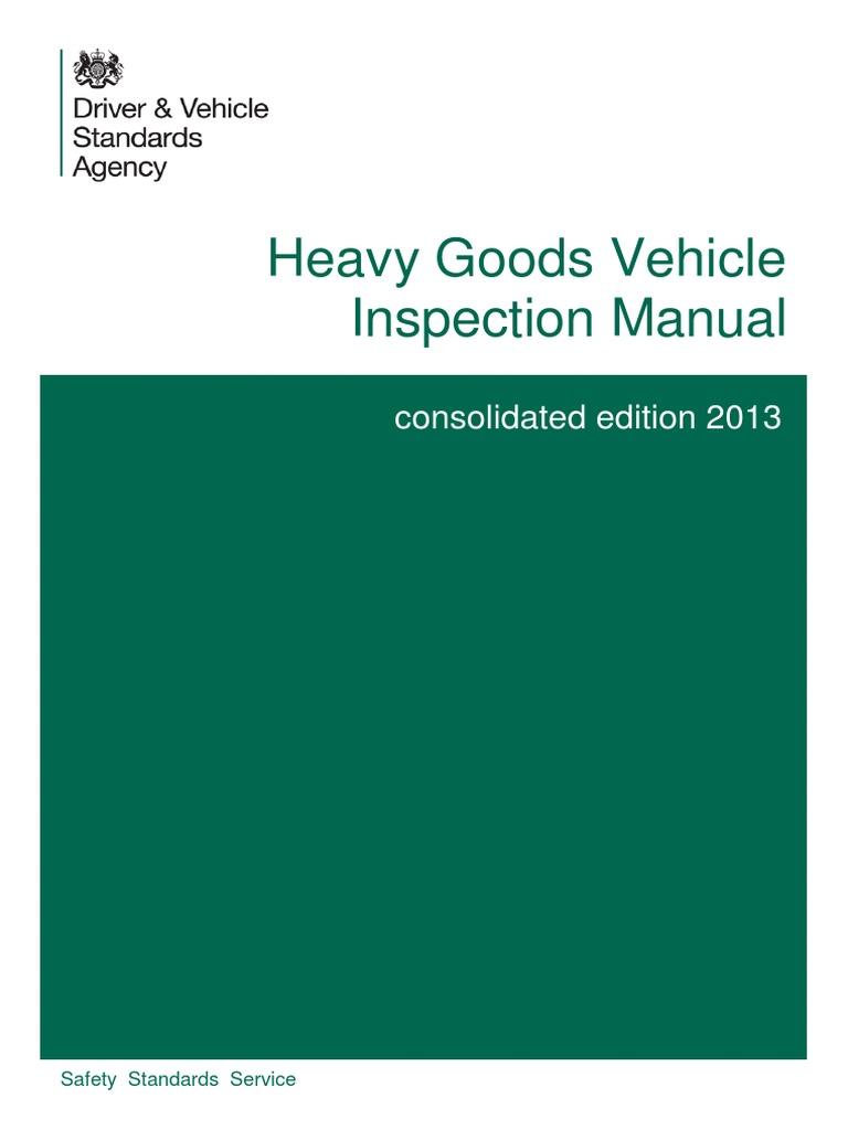 heavy goods vehicle hgv inspection manual pdf seat belt airbag rh scribd com Manual Inspection Process AASHTO Bridge Inspection Manual