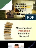 Restorasi Pendidikan Menuju Pendidikan Islam.pptx