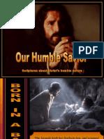 Our Humble Savior