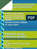 PROFESIONALISME GURU- KERJAYA GURU SEBAGAI IBADAH
