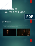 Mechanical Sources of Light