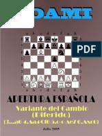 11- Apertura Espanola. Variante Del Cambio Diferido
