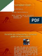 sociedaddelainformacinconocimientoyglobalizacin-090607061419-phpapp01