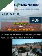 Fx2005 - Projecto Praca Municipio