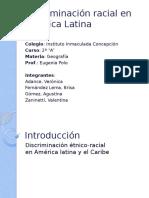 Discriminación racial en América Latina (TERMINADA).pptx
