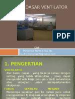 Prinsip Dasar Ventilator