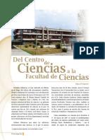Del Centro de Ciencias a La Facultad de Ciencias