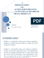 SATISFACTION FOR EMPLOYEE WELFARE ACTIVITIES AT DEVBHUMI METAL PRODUCTS