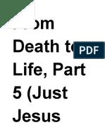 Just Jesus Evangelistic Campaign #58