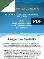 Aplikasi Metode Geofisika Untuk Geoteknik