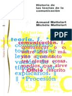 MATTELART y MATTERLART (1997) - Historia de Las Teorías de La Comunicación