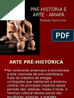 Pré-história Da Arte Amapá