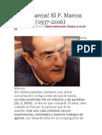 Hola Marcos El P. Marcos Mellado (1937-2016)