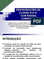 Restauracoes de Classe III e IV Com Resina - Aula