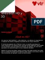 Televisión HD y 3D