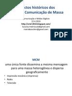Cmd 22.04 Aspectos Históricos dos Meios de Comunicação de Massa