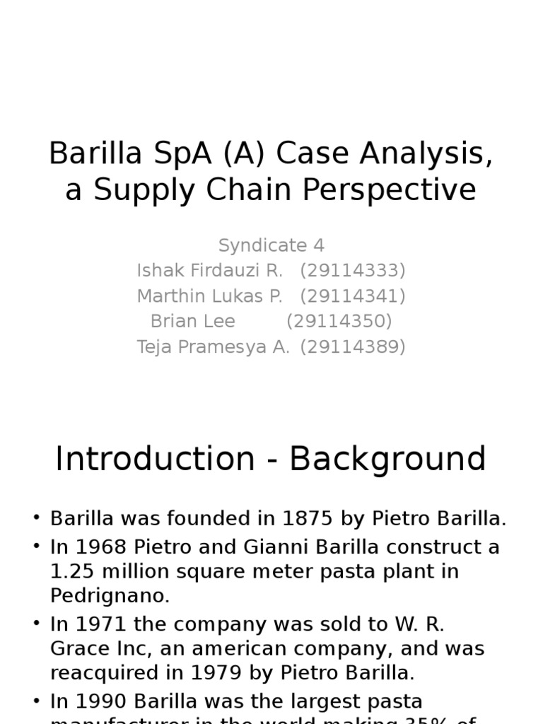 barilla spa a case study essay View essay - barilla case study from gscm440 440 at devry chicago barilla spa (a) case study shayne mackinnon june 23th 2016 table of contents executive summary.