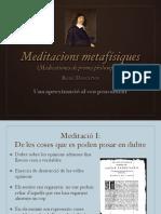 """Les """"Meditacions metafísiques"""" de Descartes:"""