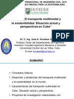 Transporte Multimodal y La Sostenibilidad. Situación Actual y Perspectivas en Cuba - José Knudsen