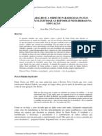 O FIM DO TRABALHO E A CRISE DE PARADIGMAS- PAULO FREIRE PARA NÃO LEGITIMAR AS REFORMAS NEOLIBERAIS NA EDUCAÇÃO