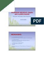 PROFESSOR REFLEXIVO - Desafio Para a Pratica Docente