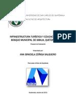 Infraestructura turística y educacional en el bosque municipal de Sibilia, Quetzaltenango.