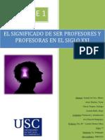 Bloque 1 - Significado de Ser Profesores y Profesoras en El Siglo XXI