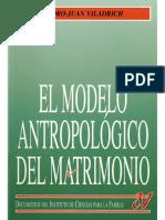 El Modelo Antropologico Del Matrimonio - Pedro-Juan Viladrich