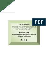 Survei Pertanian Produksi Tanaman Padi Dan Palawija Prov. Papua Barat 2008