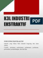 1. Dasar Dan Sejarah Industri Ekstraktif