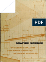 Graphic Science - Engineering Drawing, Descriptive Geometry, Graphical Solutions