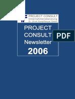 [DE] PROJECT CONSULT Newsletter 2006 | PROJECT CONSULT Unternehmensberatung Dr. Ulrich Kampffmeyer GmbH | Hamburg | Kompletter Jahrgang 2006