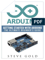 Arduino Getting Started With Arduino the Ultimate Beginners Guide